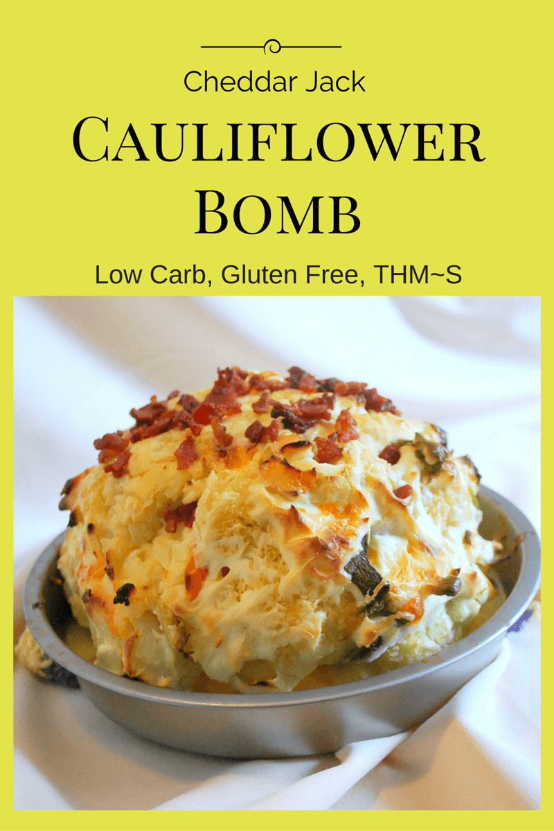 Cheddar Jack Cauliflower Bomb (THM~S, Low Carb)