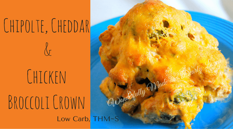Chipolte, Cheddar and Chicken Broccoli Crown (Low Carb, THM~ S)