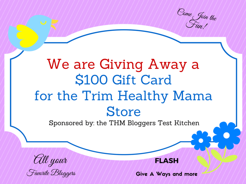 $100 Trim Healthy Mama Gift CertificateGive Away