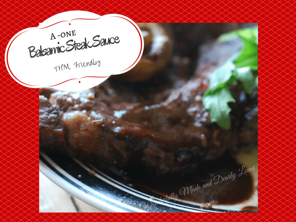 A1 Balsamic Steak Sauce for your THM Lifestyle (FP)