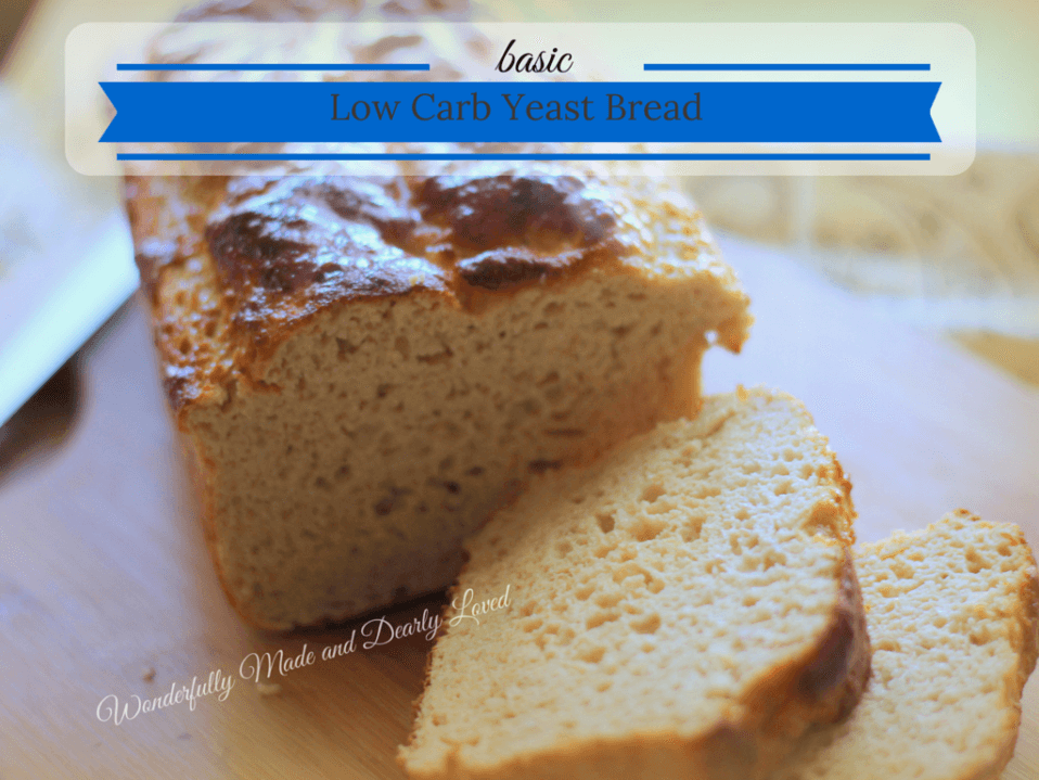 Basic Low Carb Yeast Bread Thm S Diabetic Friendly
