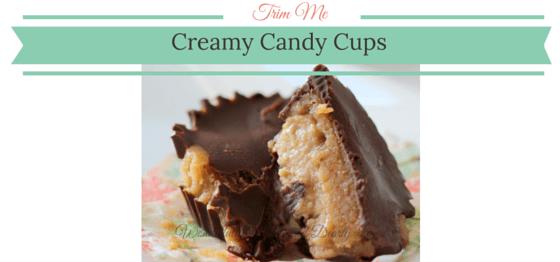Trim Me Creamy Candy Cups (THM S, Low Carb, Sugar Free)