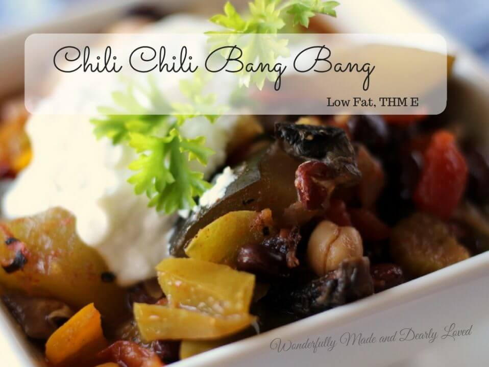 Chili Chili Bang Bang (THM E, Low Fat, Vegetarian)