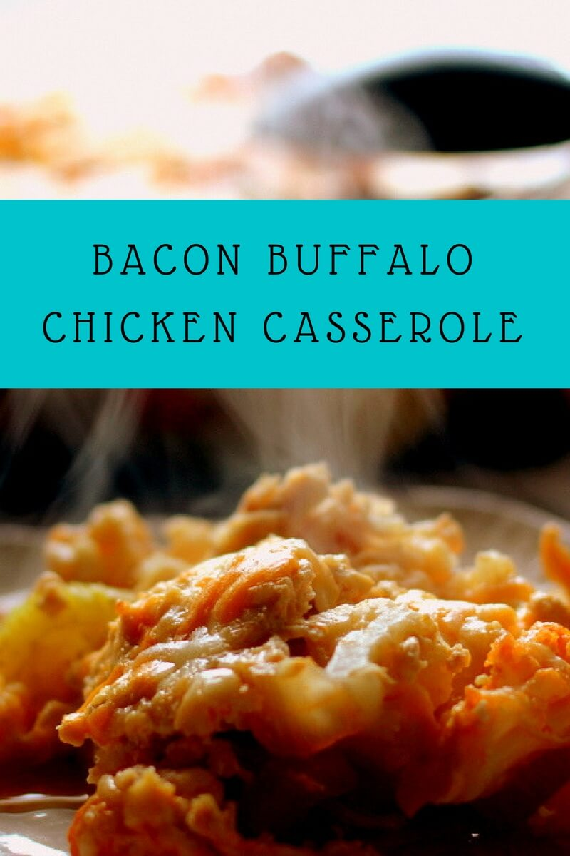 BAcon Buffalo Chicken Casserole