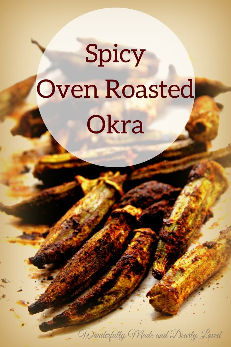 Spicy Oven Roasted Okra (THM FP, Low Carb, Low Fat)