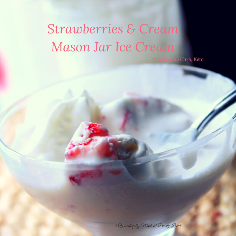 Strawberries & Cream Mason Jar Ice Cream